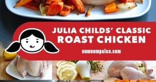 A collage of the cooking steps for Julia Child's classic roast chicken recipe