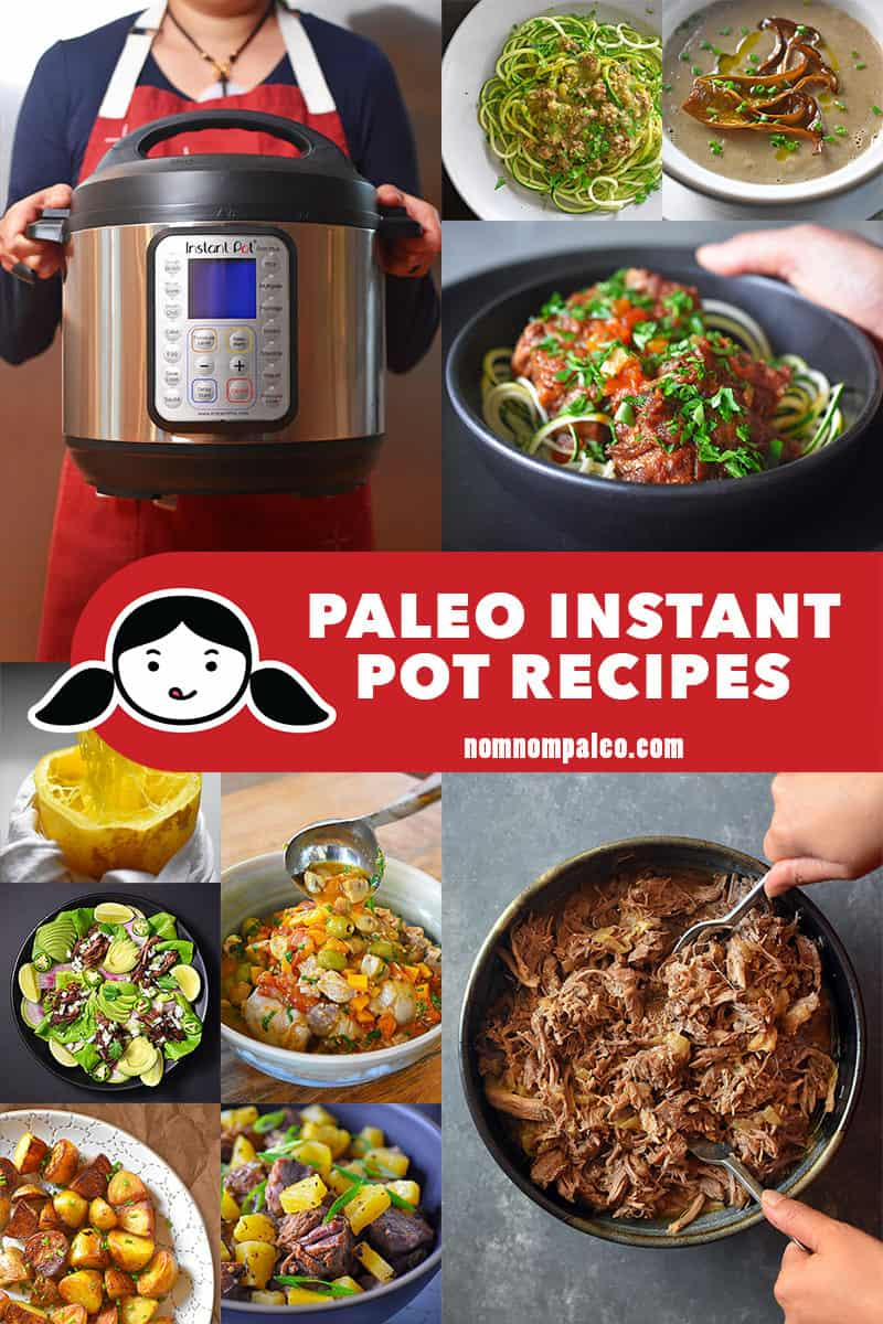 A collage of popular Nom Nom Paleo Instant Pot recipes