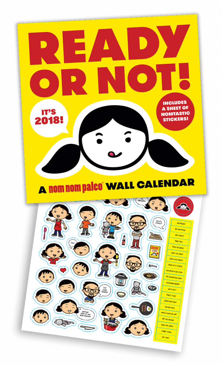 Ready or Not! 2018 Wall Calendar by Nom Nom Paleo