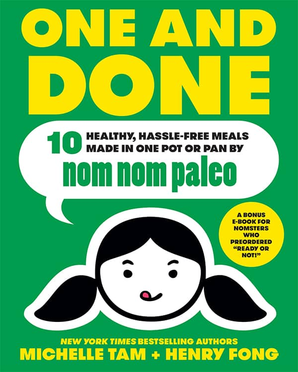 One and Done by Michelle Tam & Henry Fong https://nomnompaleo.com
