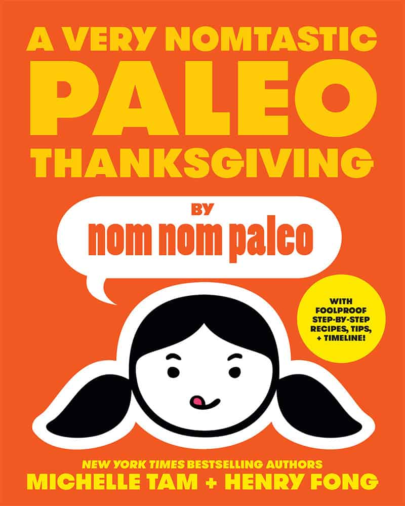 The cover of A Very Nomtastic Paleo Thanksgiving e-book filled with foolproof Nom Nom Paleo recipes