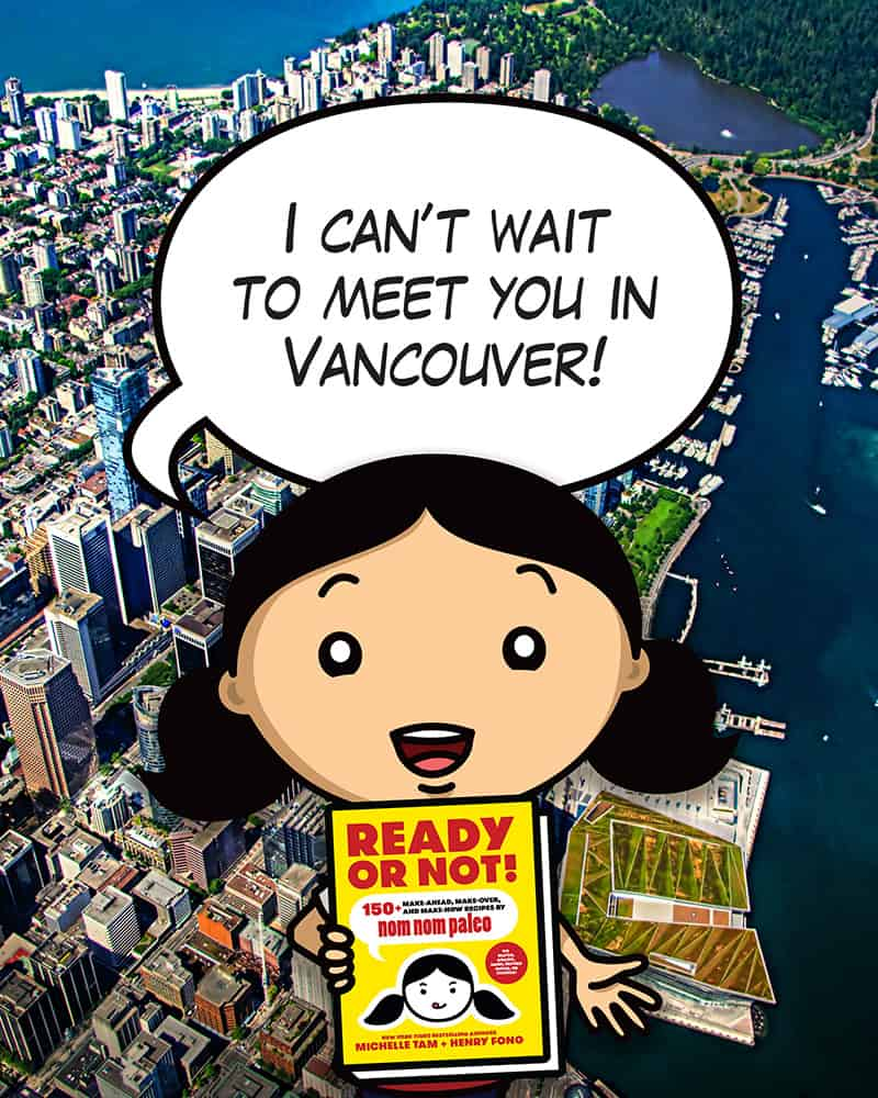 Vancouver! by Michelle Tam https://nomnompaleo.com/events