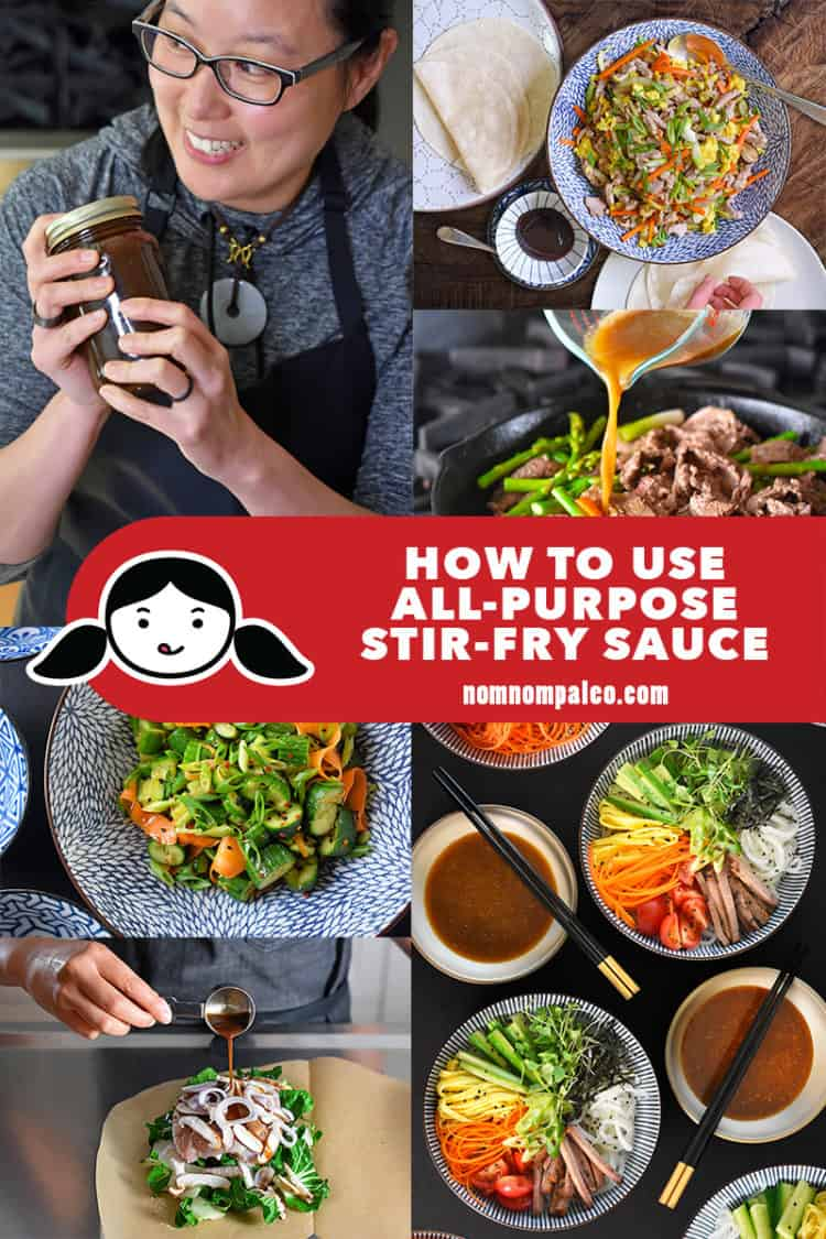 A collage of the different dishes you can make with Nom Nom Paleo's All-Purpose Stir-Fry Sauce