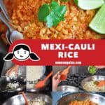 A collage of the cooking steps for Whole30 and Paleo Mexican Cauliflower Rice