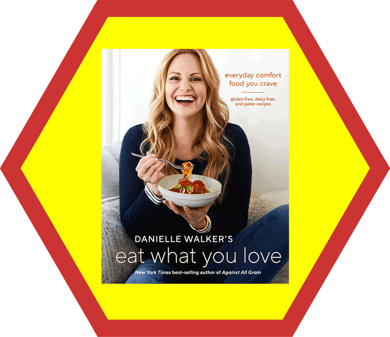 Danielle Walker's Eat What You Love from the 2018 Holiday Gift Guide by Nom Nom Paleo