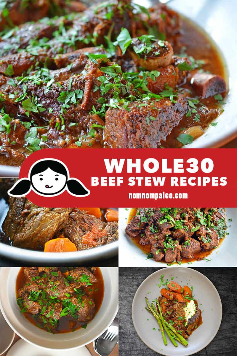 A collage of Nom Nom Paleo's best Whole30 Beef Stew Recipes