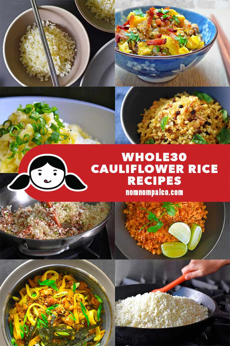 A collage of Whole30 Cauliflower Rice recipes by Nom Nom Paleo.