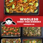 A collage of Nom Nom Paleo's best Whole30 Sheet Pan Dinners