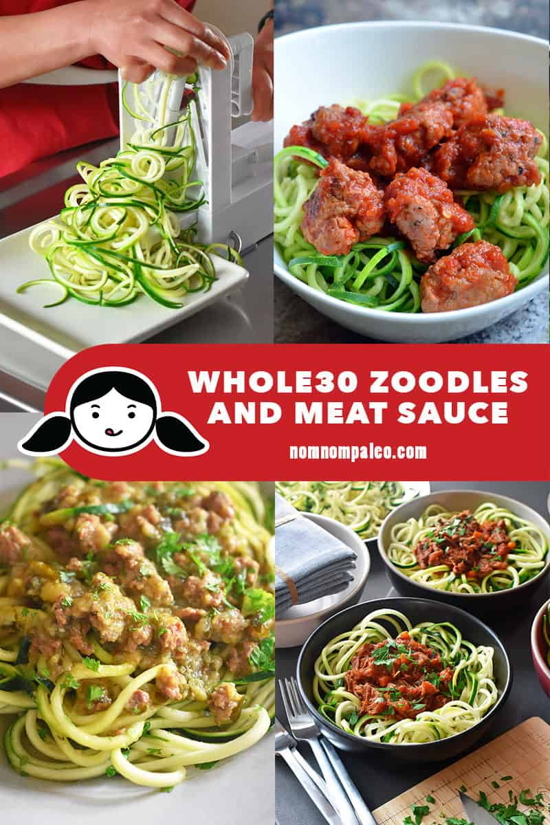 A collage of various Nom Nom Paleo Whole30-friendly zoodles and meat sauce.