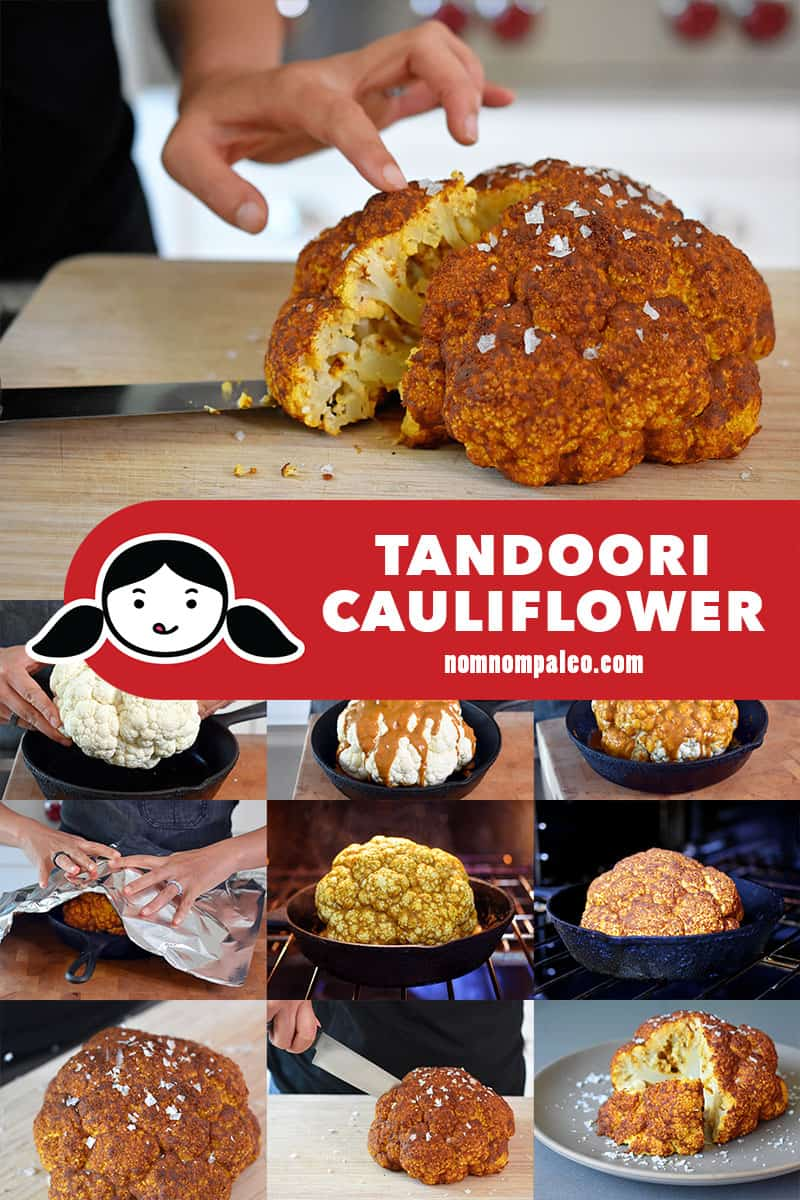 A collage of the cooking steps to make Whole30 and vegan Tandoori Whole Roasted Cauliflower.