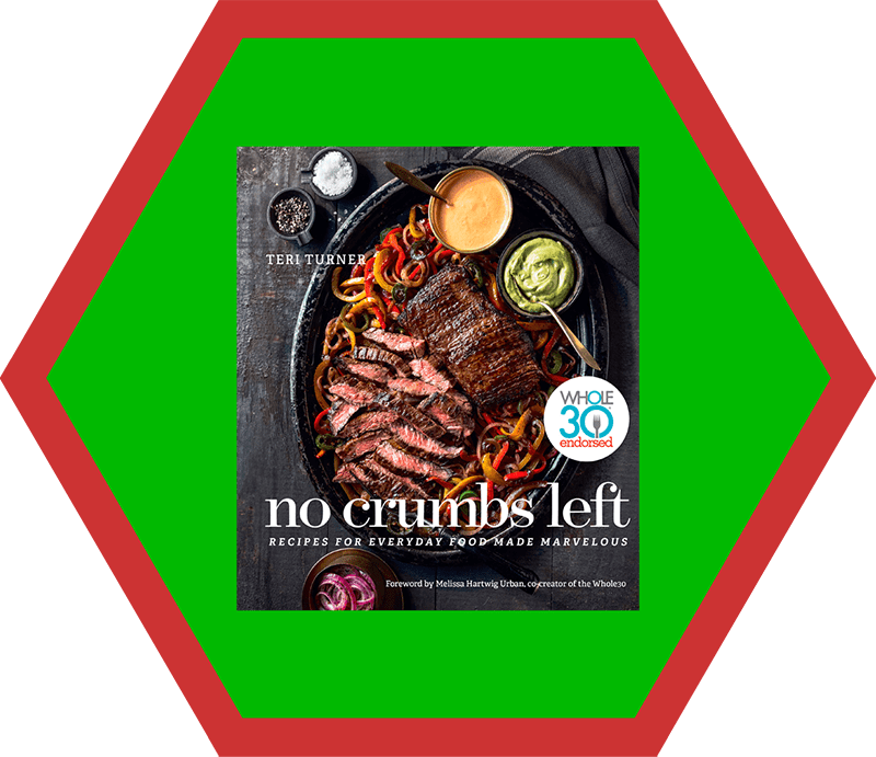 A picture of Teri Turner's No Crumbs Left cookbook, a pick on Nom Nom Paleo's 2019 holiday gift guide