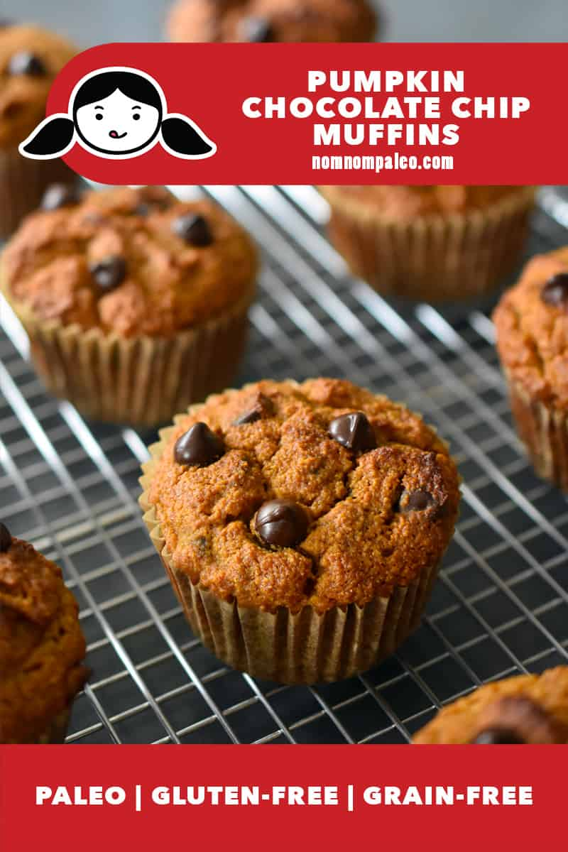 A dozen pumpkin chocolate chip muffins are on a wire rack. The red banner on top has the Nom Nom Paleo logo of a cartoon girl with pigtails. The red label at the bottom says that the recipe is paleo, gluten free, and grain free.