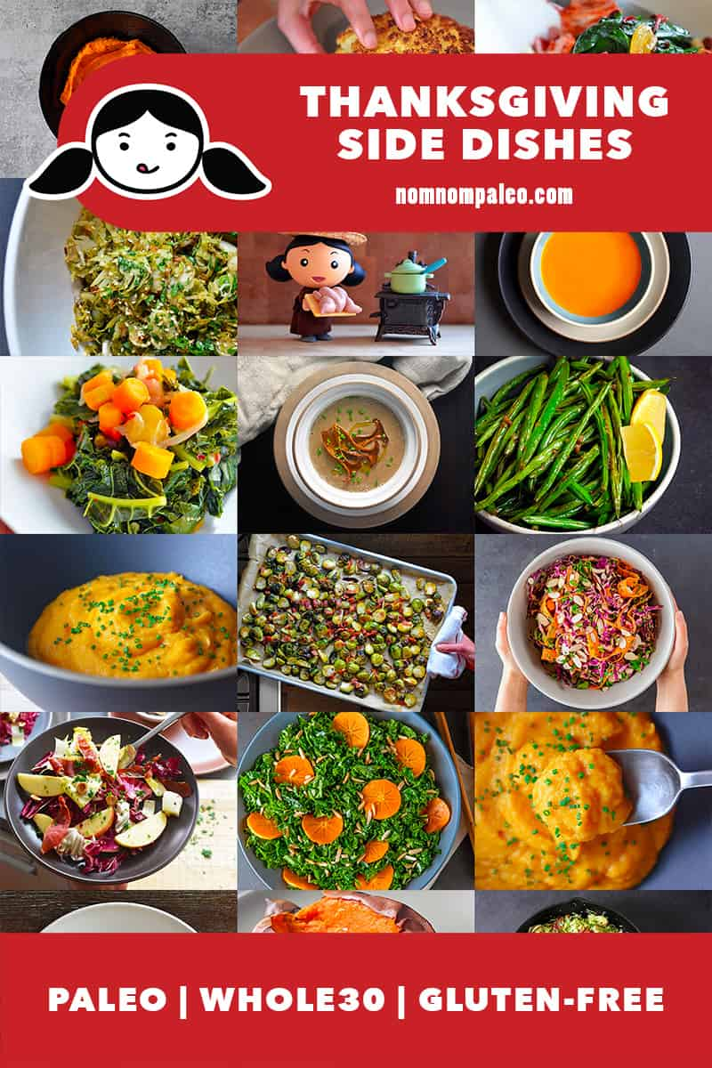 A collage of Nom Nom Paleo's Whole30 and Paleo Thanksgiving Side Dish recipes. There is a red banner that says Paleo, Whole30, Gluten-free
