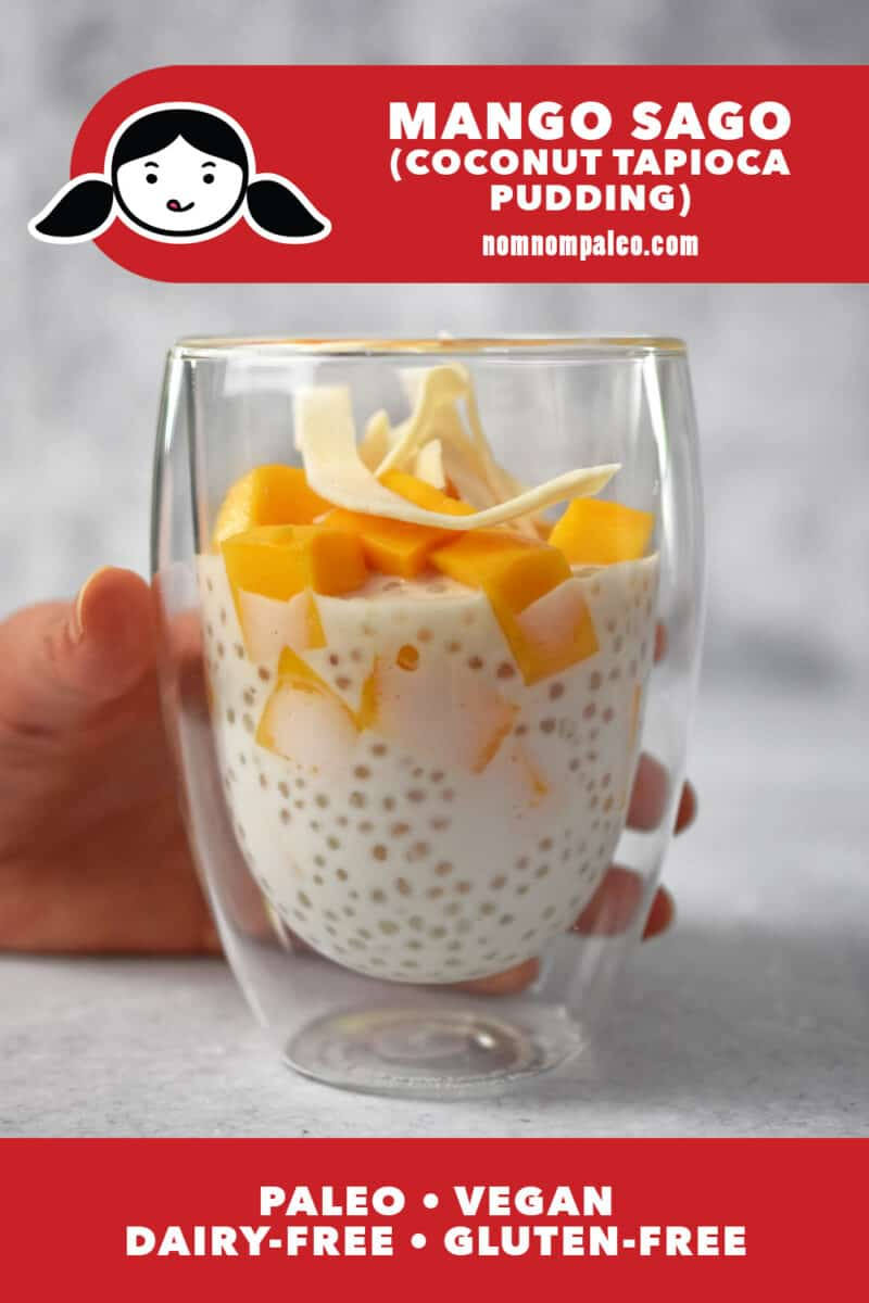 A side view of a cup filled with mango sago, a coconut tapioca pudding with fresh mango cubes on top. There is a red banner that says paleo, vegan, dairy-free, and gluten-free.