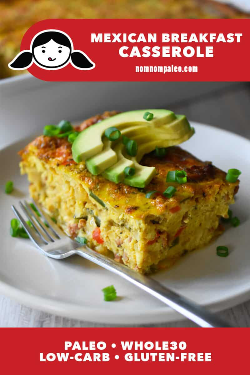 """A closeup of a slice of Whole30 and low carb Mexican Breakfast Casserole with slices of avocado on top. There is a red banner at the bottom that reads """"Paleo, Whole30, Low Carb, and Gluten-Free"""""""